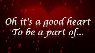 A good Heart-Elton John (Lyrics)