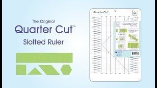 June Tailor® Quarter Cut™ Ruler Demonstration Video