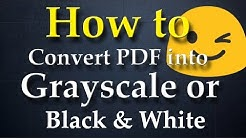 How to Convert PDF into Grayscale or Black and White! (Using Acrobat DC 11)