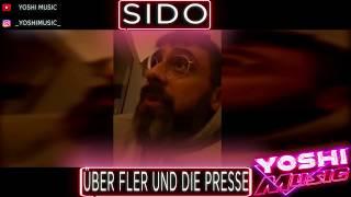 SIDO - ÜBER FLER UND DIE PRESSE
