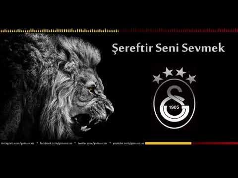 Şereftir Seni Sevmek Galatasaray şarkısı