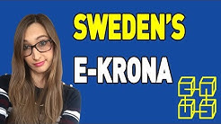 Sweden's Cryptocurrency E-Krona