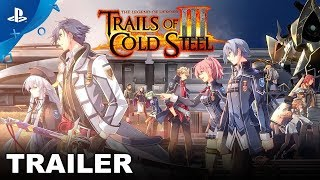 The Legend of Heroes: Trails of Cold Steel III - Announcement Trailer | PS4
