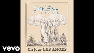 CharlElie Couture - Un jour les anges