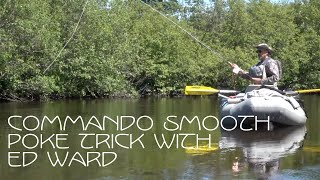 Commando Smooth Poke Trick with Ed Ward -OPST