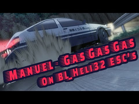 Manuel - GAS GAS GAS On BLHeli_32 ESC's - Startup Music - Two Versions
