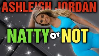 ASHLEIGH JORDAN || Natty or Not???