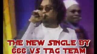 Whoomp ( supadupafly ) 666 Vs Tag Team ( XXL HipHouse Edit )