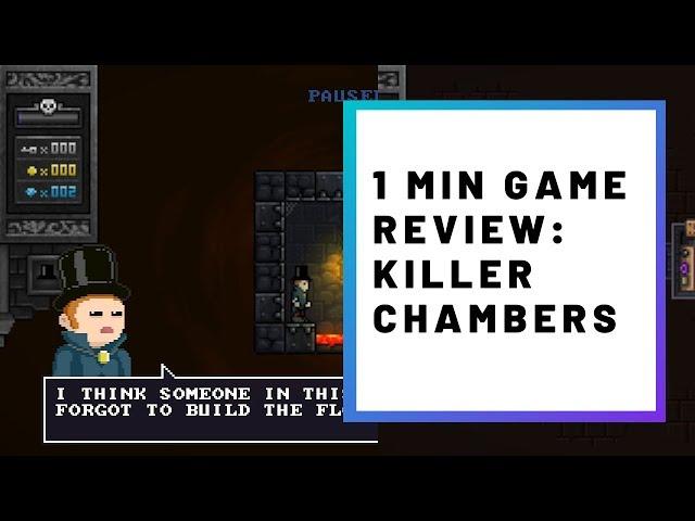 1 Min Game Review: Killer Chamber!