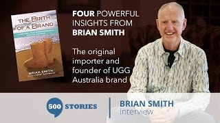 Brian Smith, Speaker II Founder, UGG BOOTS II Interview [video]