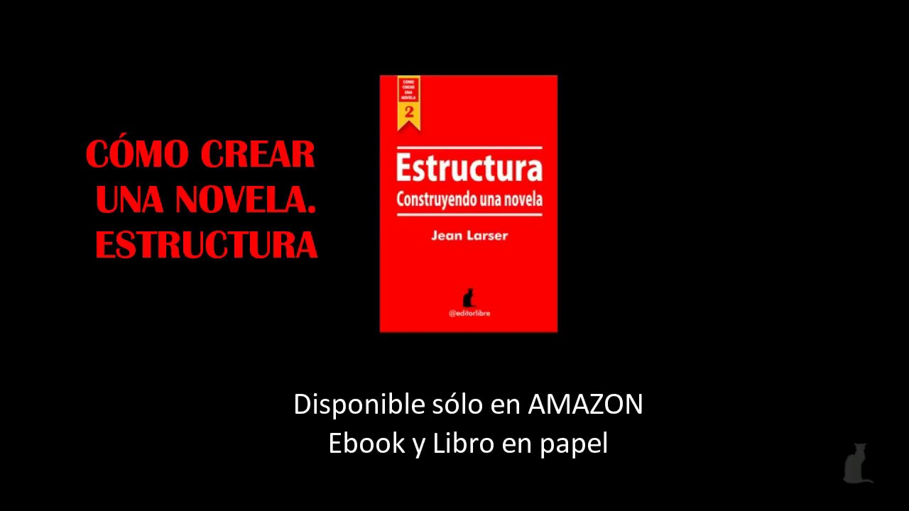 Cómo escribir una novela. Estructura. Booktrailer - YouTube