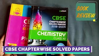 ARIHANT CBSE CHAPTERWISE SOLVED PAPERS CLASS 12 BOOK REVIEW BEST CBSE PREVIOUS YEAR QUESTIONS BOOK