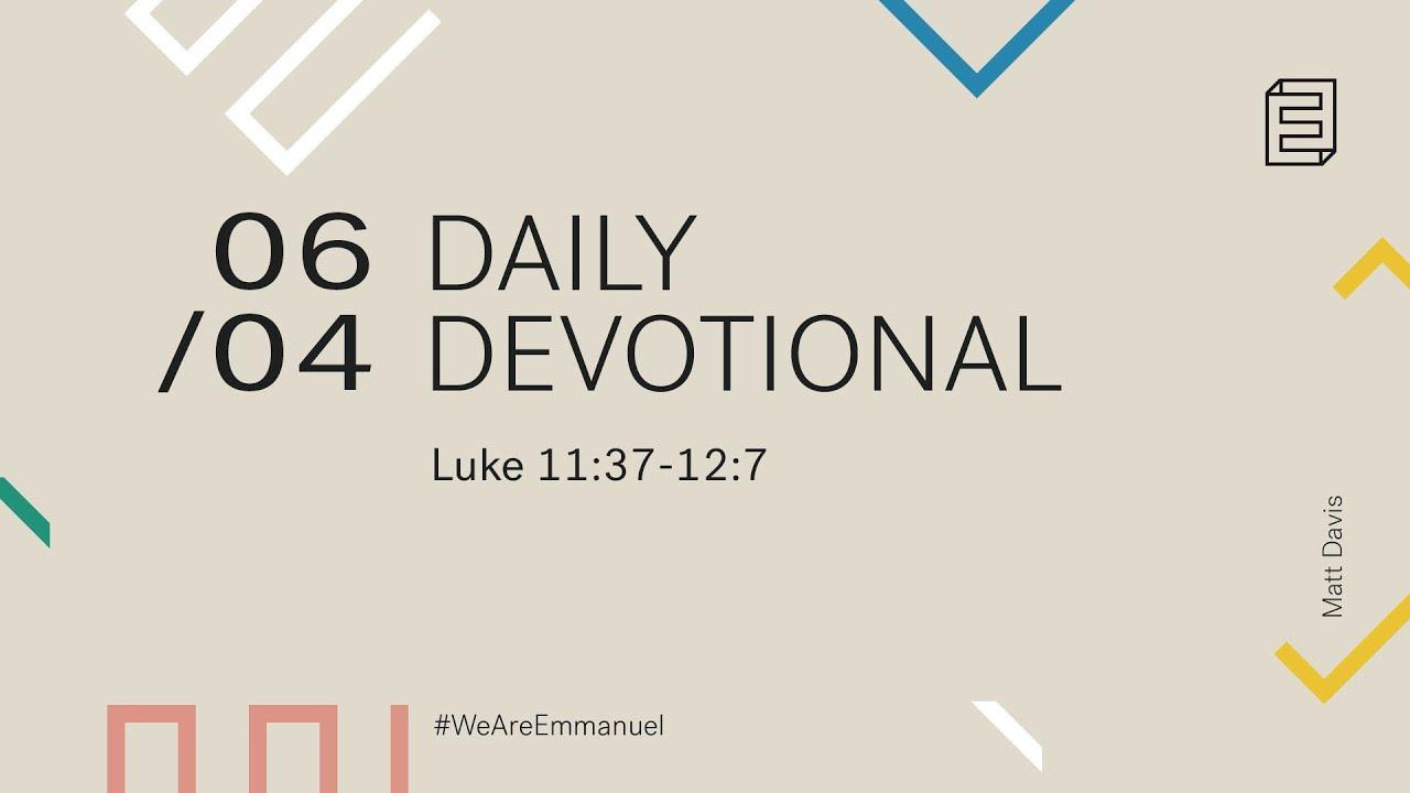 Daily Devotion with Matt Davis // Luke 11:37-12:7 Cover Image
