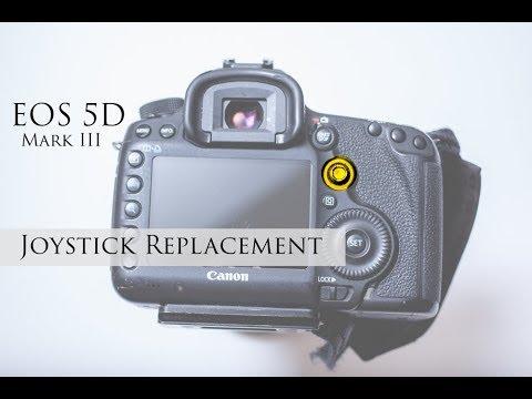 Canon 5D mkIII joystick repair