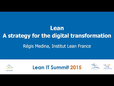 Lean: A Strategy For The Digital Transformation by Régis Medina