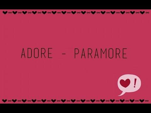 Adore - Paramore (Lyrics)