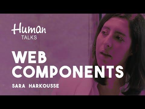 Web Components: It's all rainbows and unicorns! Is it? par Sara HARKOUSSE