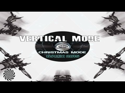 Vertical Mode - Christmas mode mix Vertical Mode