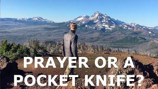 Prayer or a pocket knife? | Devotional | Bend, OR Church
