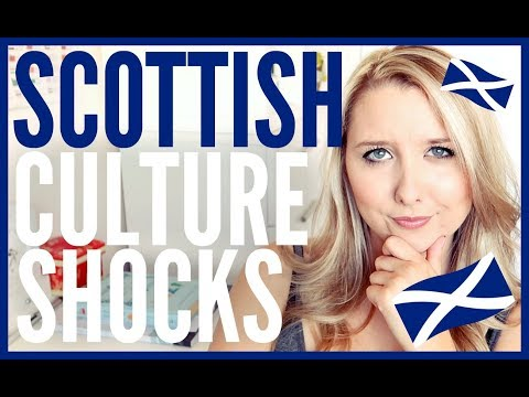 SCOTTISH CULTURE SHOCKS | VISITING SCOTLAND