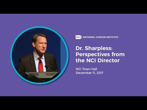 Dr. Sharpless: Perspectives from the NCI Director