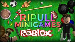 Roblox - Ripull Minigames - MeninoToad