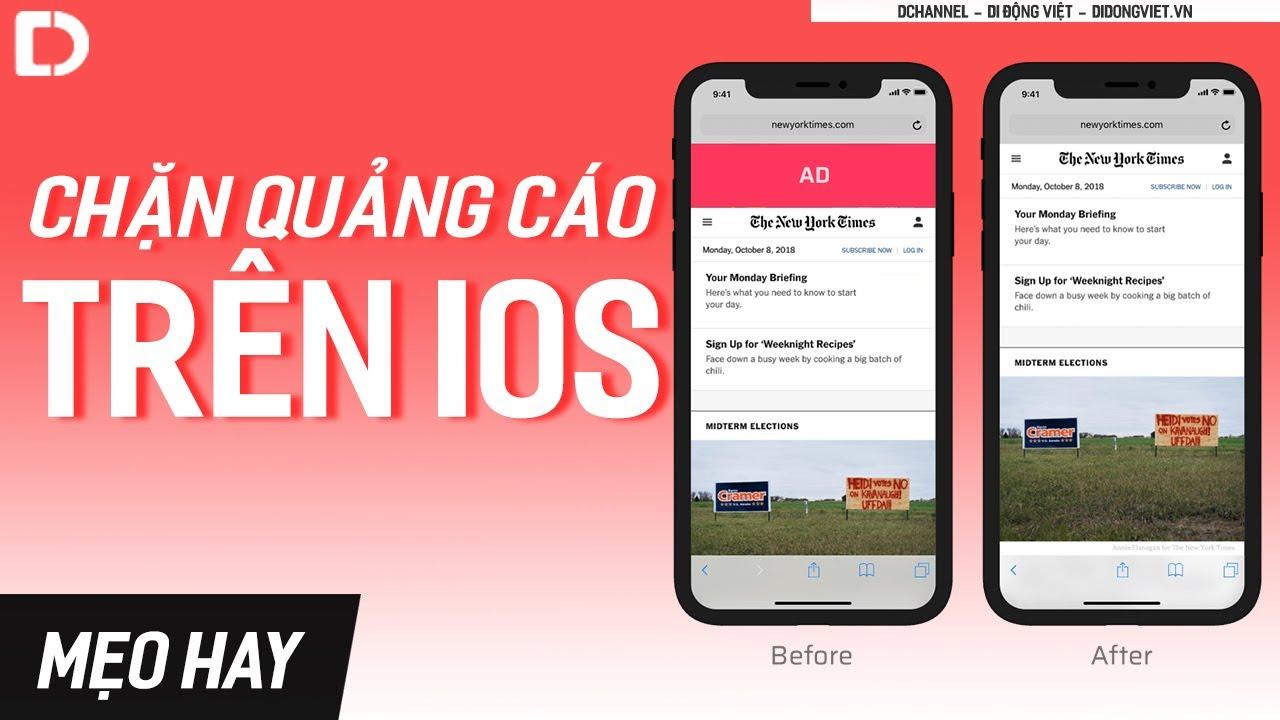 Hướng dẫn cách chặn quảng cáo trên các thiết bị iOS