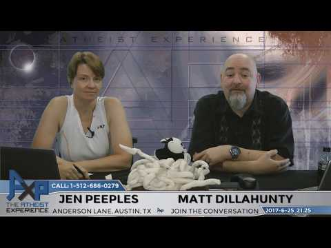 Atheist Experience 21.25 with Matt Dillahunty and Jen Peeples