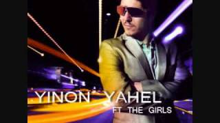 Yinon Yahel Feat The Girls-Turn It Up (Extended Mix)