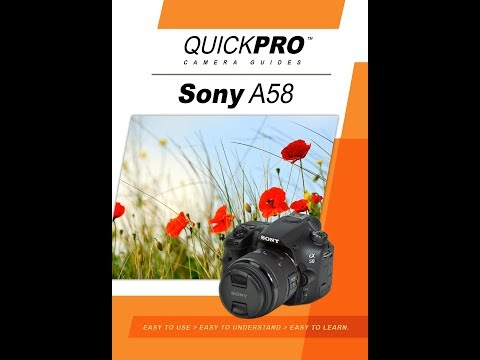 Sony A58 Instructional