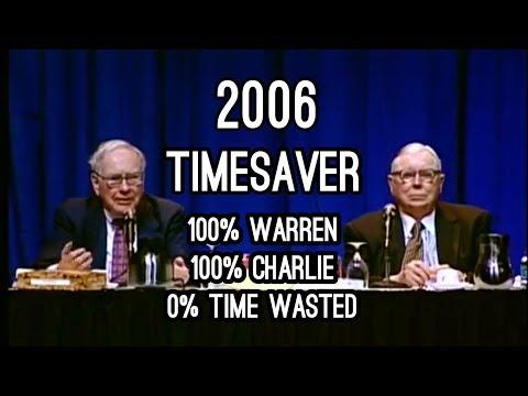 TIMESAVER EDIT - FULL Q&A Warren Buffett Charlie Munger 2006 Berkshire Hathaway Annual Meeting
