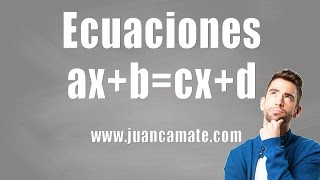 Cómo resolver fácilmente ecuaciones ax+b=cx+d, principios básicos