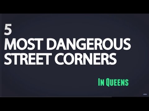 The 5 Most Dangerous Streets to Cross In Queens