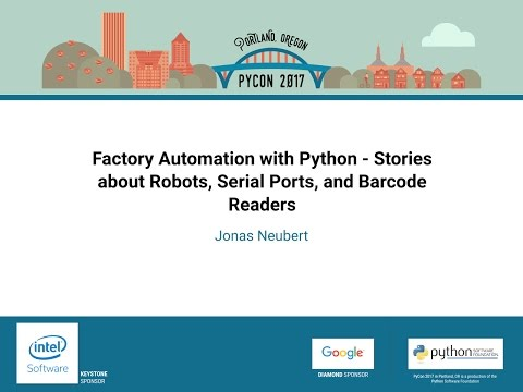 Factory Automation with Python   Stories about Robots, Serial Ports, and Barcode Readers