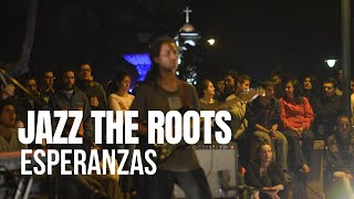Jazz The Roots - Esperanzas
