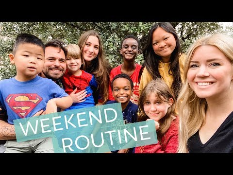 Our Weekend Routine As A Big Family Of 9