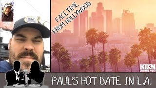 Sauce in L.A. - We FaceTimed Sauce to Give Him Dating Tips!