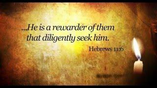 God is a rewarder of them who diligently seek Him thumbnail