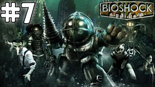 BioShock: Remastered - Playthrough #7 (w/o Commentary) | BioShock: The Collection Gameplay