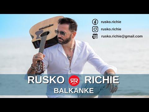 Rusko Richie / Balkanke  █▬█ █ ▀█▀