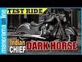 Indian Chief Dark Horse | Test Ride | Bike Reviews | Manorama Online