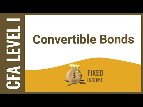 CFA Level I Fixed Income – Convertible Bonds