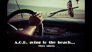 A.O.R. going to the beach...