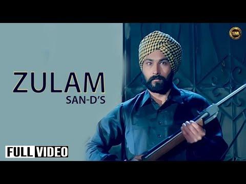 ZULAM    OFFICIAL VIDEO    SAN-D    YAAR ANMULLE RECORDS 2016