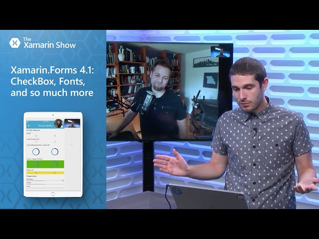 Xamarin.Forms 4.1: CheckBox, Fonts, and so much more   The Xamarin Show