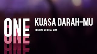 Kuasa Darah-Mu (One Official Video Album)