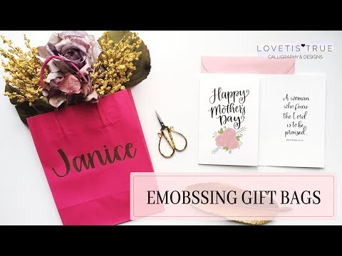 How To Embossed Personalized Gift Bags