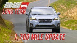 2018 Subaru Crosstrek | Long Term Update (1,700 miles)