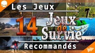 Top 14 - Mes Jeux de Survie Recommandés !!!