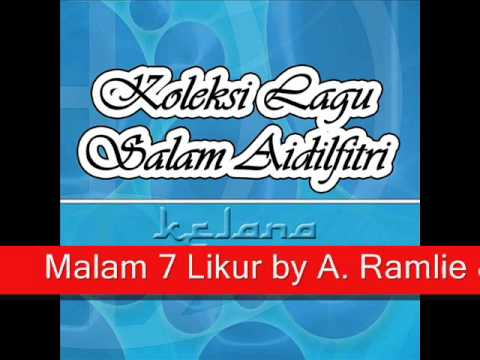 Malam 7 Likur - A. Ramlie & Maria Bachok
